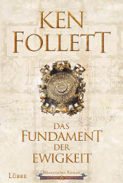 Ken Follett Das Fundament der Ewigkeit